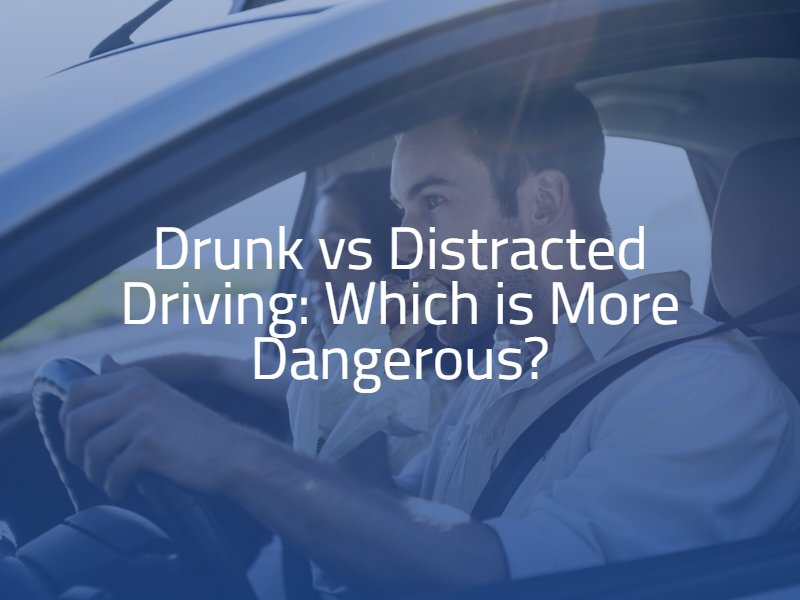 Drunk vs Distracted Driving: Which is More Dangerous?
