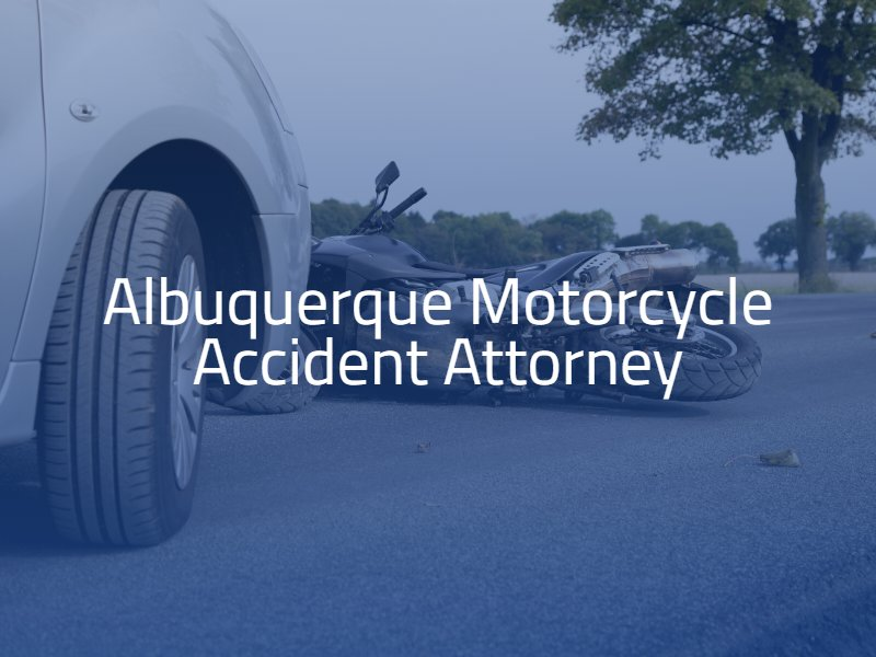 Albuquerque Motorcycle Accident Attorney