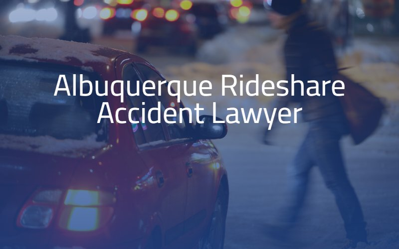Albuquerque Rideshare Accident Lawyer
