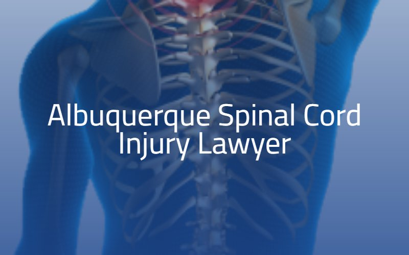 Albuquerque Spinal Cord Injury Lawyer